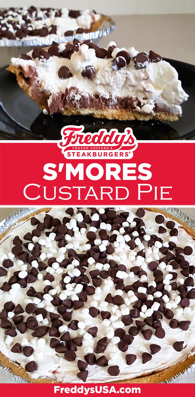 Freddy's S'mores Custard Pie