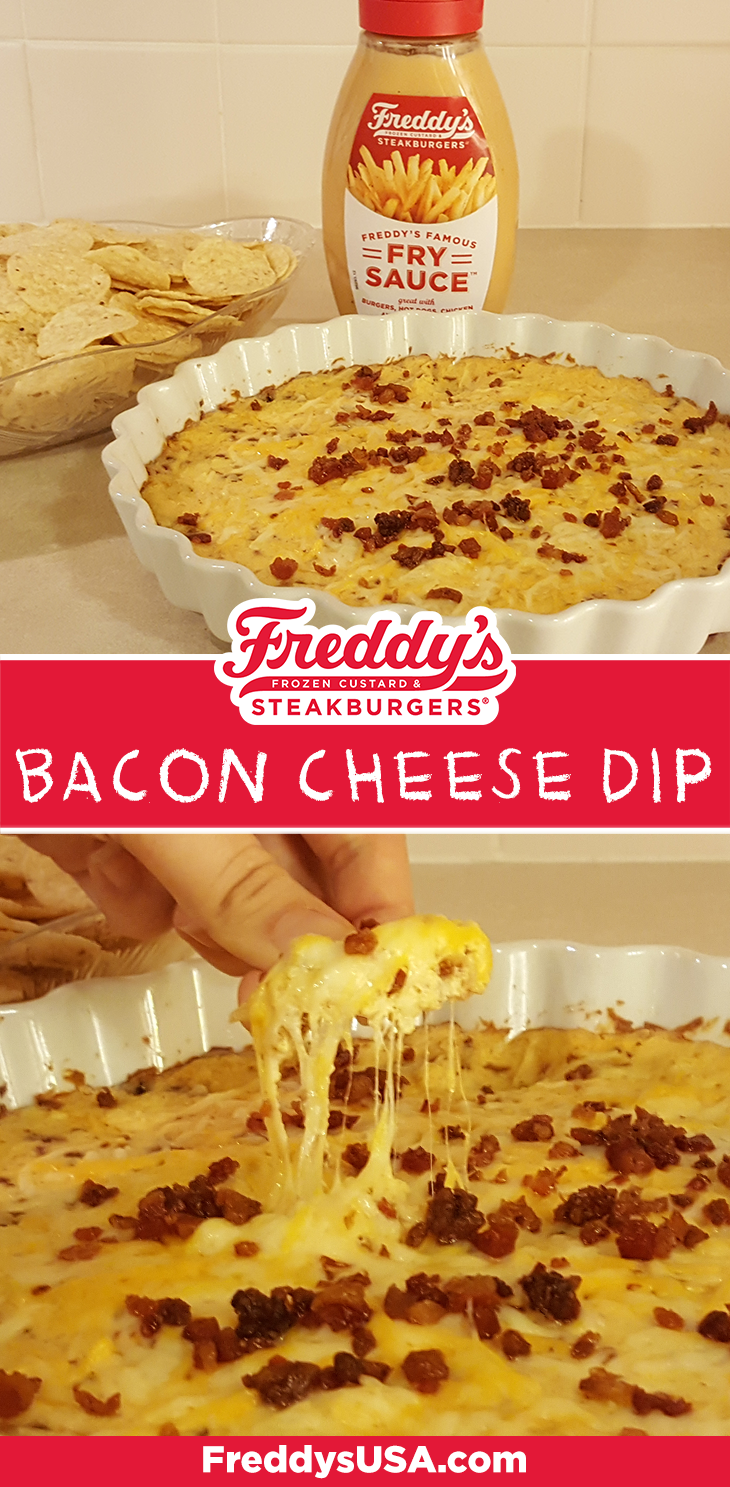 Freddy's Bacon and Cheese Dip