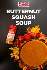 Freddy's Butternut Squash Soup