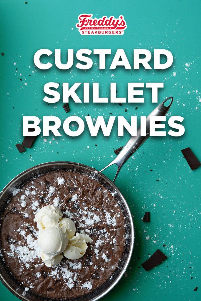 Freddy's Custard Skillet Brownies on Pinterest